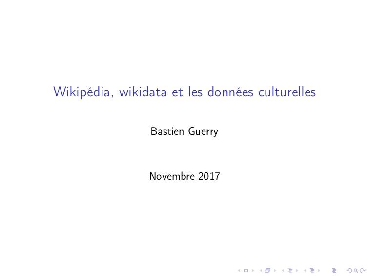 Wikipédia, wikidata et les données culturelles ...