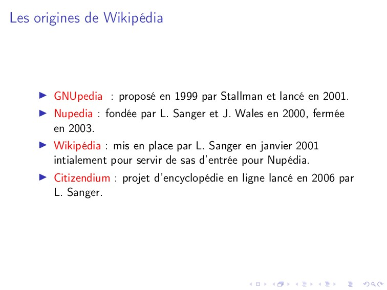 Les origines de Wikipédia GNUpedia : proposé en...