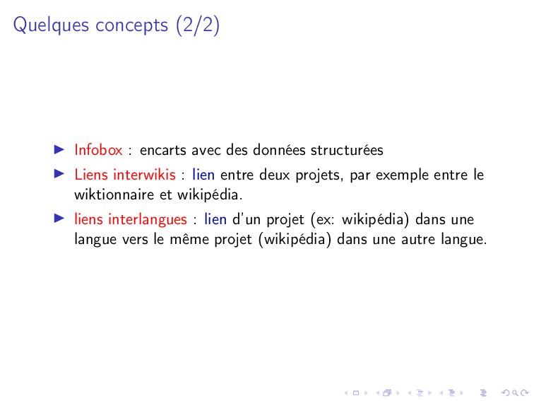 Quelques concepts (2/2) Infobox : encarts avec ...
