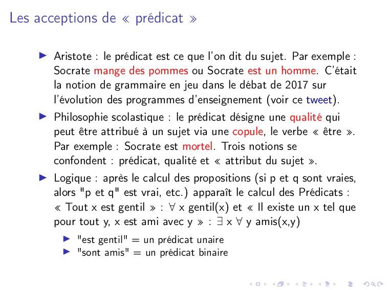 Les acceptions de « prédicat » Aristote : le pr...