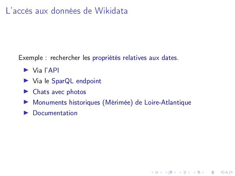 L'accès aux données de Wikidata Exemple : reche...