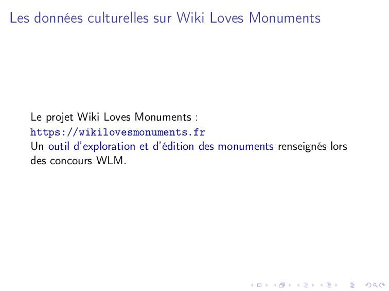 Les données culturelles sur Wiki Loves Monument...