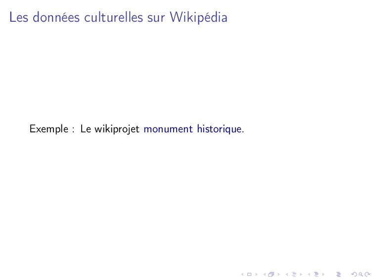 Les données culturelles sur Wikipédia Exemple :...