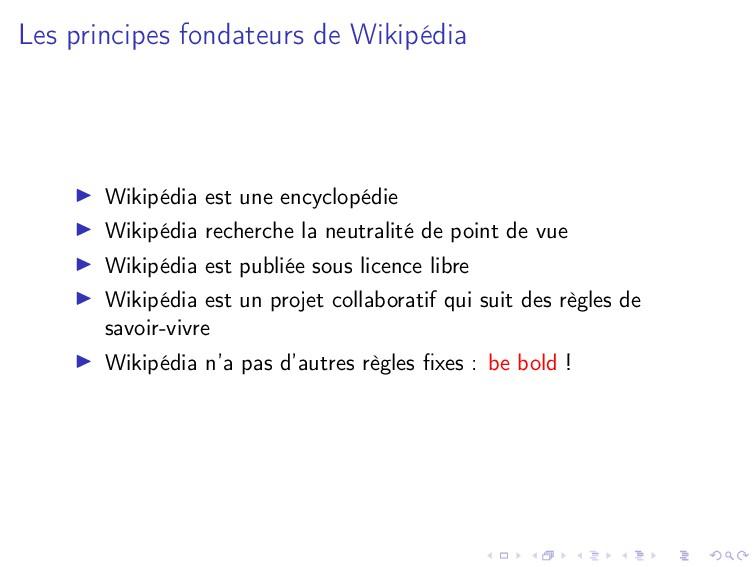 Les principes fondateurs de Wikipédia Wikipédia...