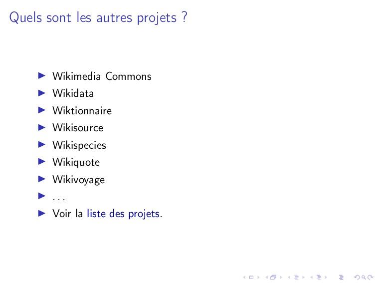 Quels sont les autres projets ? Wikimedia Commo...