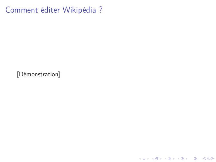 Comment éditer Wikipédia ? [Démonstration]