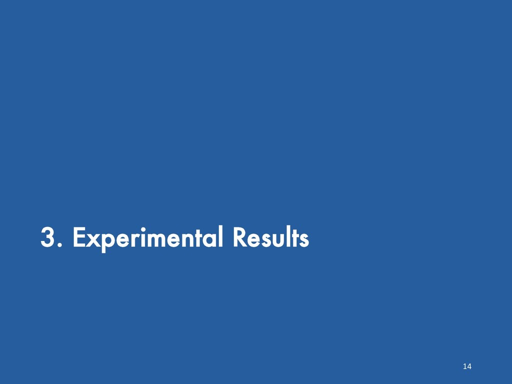 3. Experimental Results 14