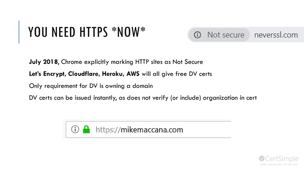 YOU NEED HTTPS *NOW* July 2018, Chrome explicit...