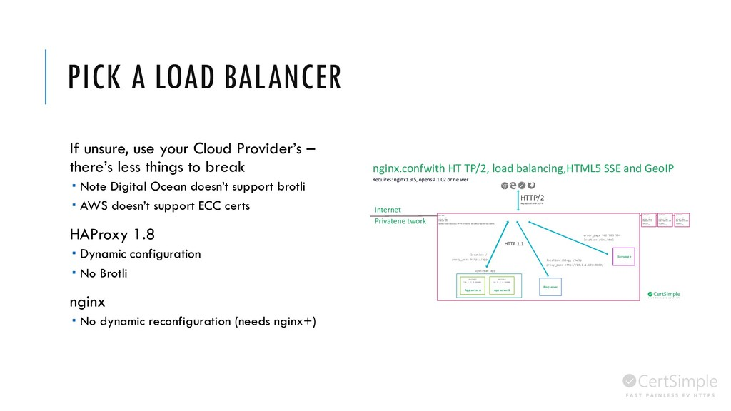 PICK A LOAD BALANCER If unsure, use your Cloud ...