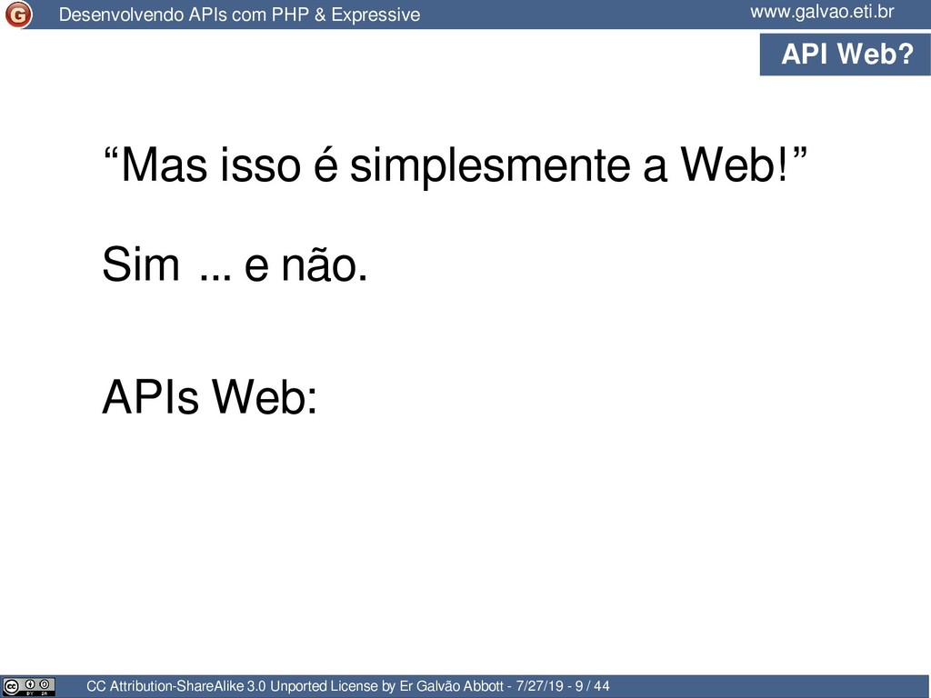 API Web? CC Attribution-ShareAlike 3.0 Unported...
