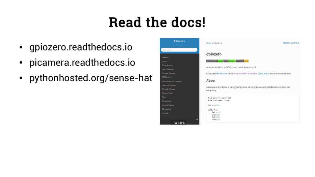 Read the docs! ● gpiozero.readthedocs.io ● pica...