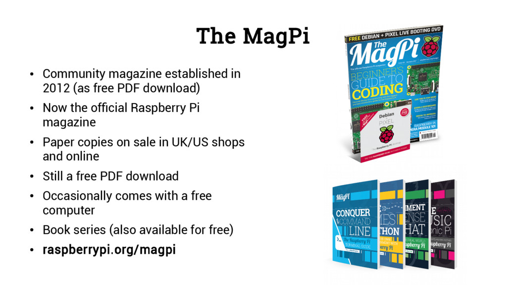 The MagPi ● Community magazine established in 2...