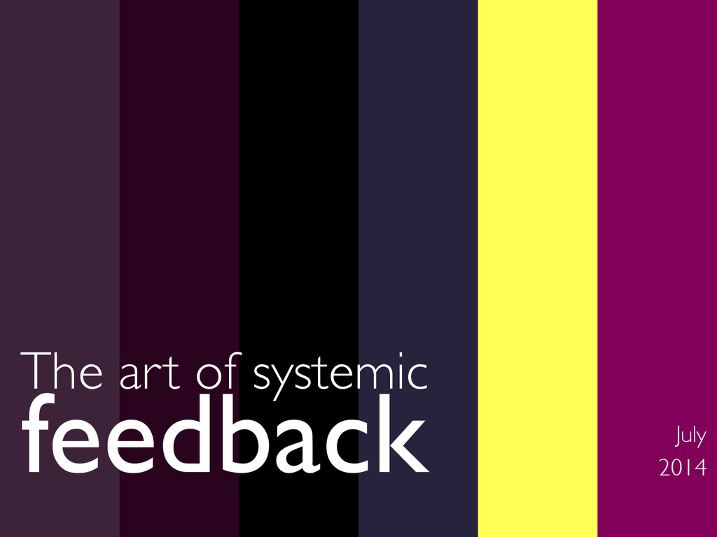 The art of systemic
