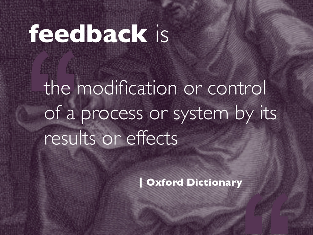 """"""" the modification or control of a process or sy..."""