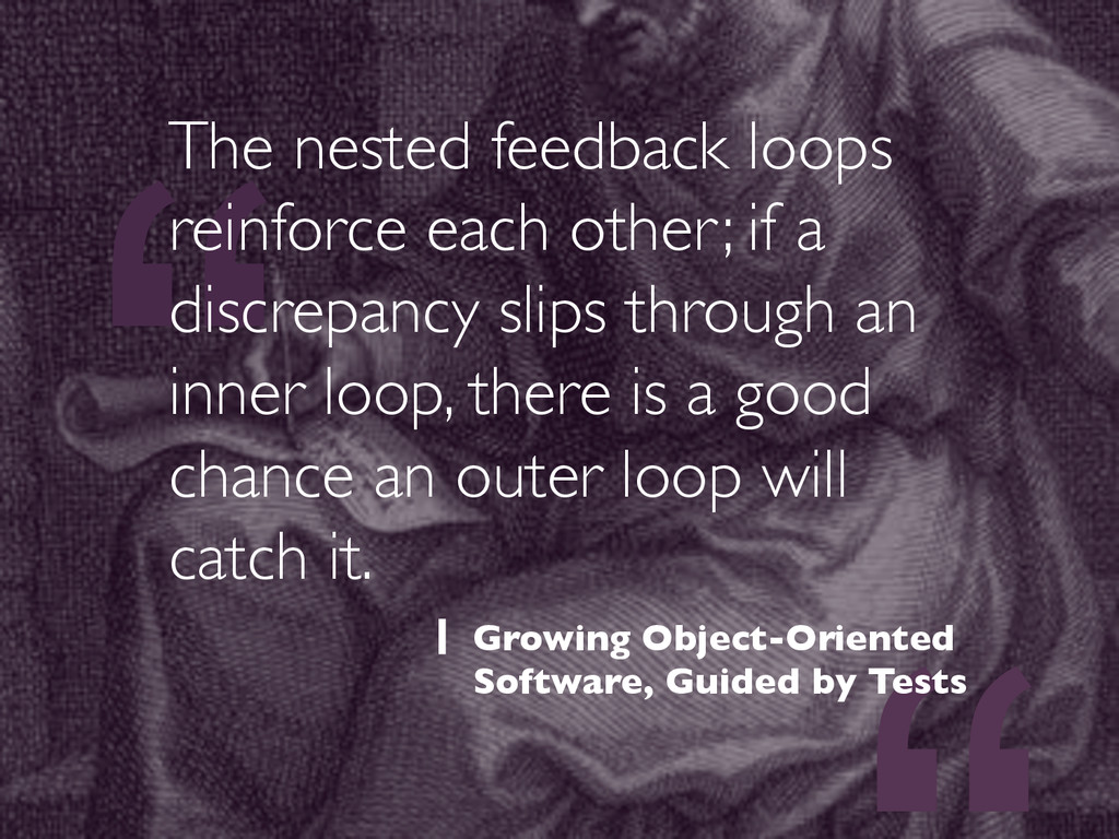 """"""" The nested feedback loops reinforce each othe..."""