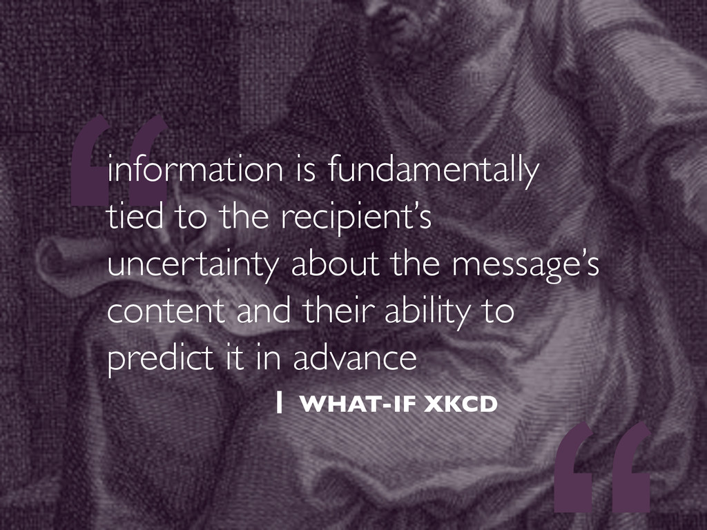 """"""" information is fundamentally tied to the reci..."""