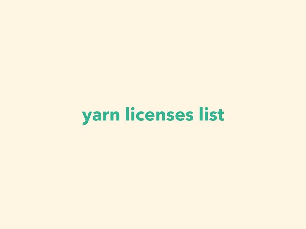 yarn licenses list