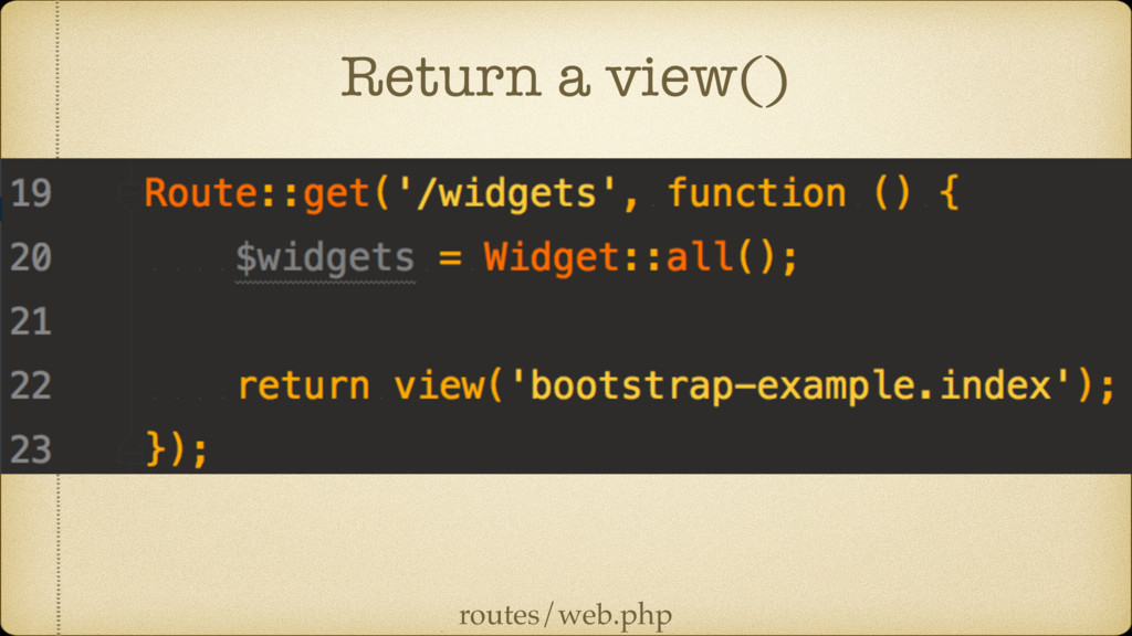 Return a view() routes/web.php