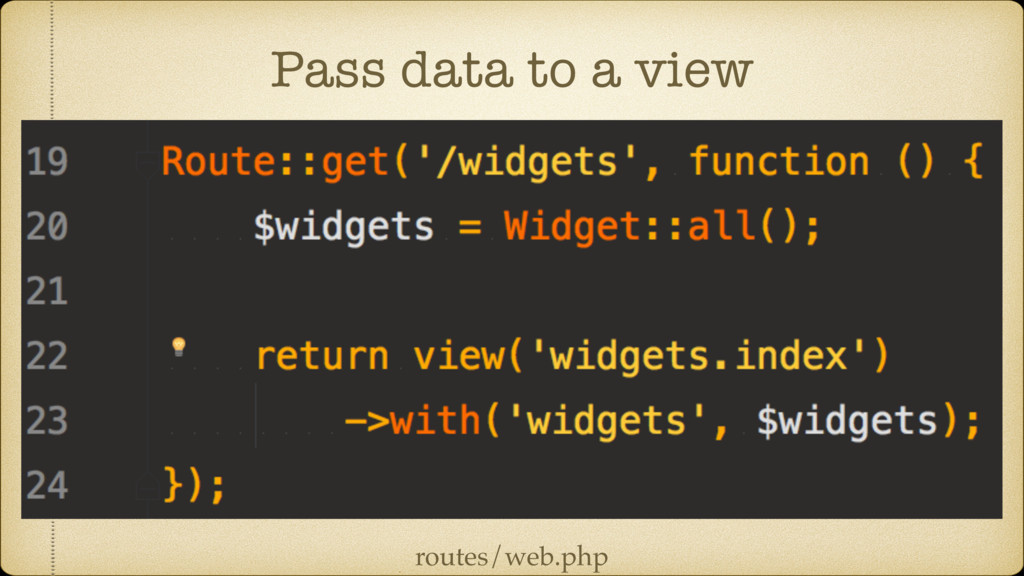 Pass data to a view routes/web.php