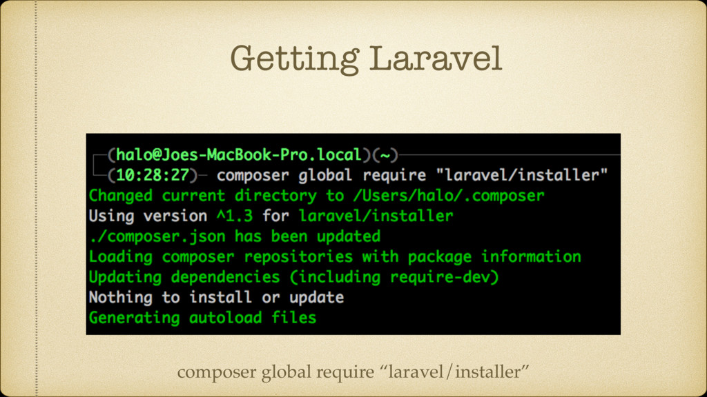 "Getting Laravel composer global require ""larave..."