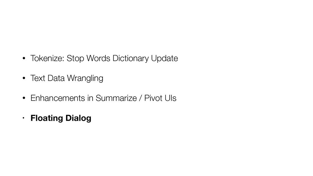 • Tokenize: Stop Words Dictionary Update • Text...