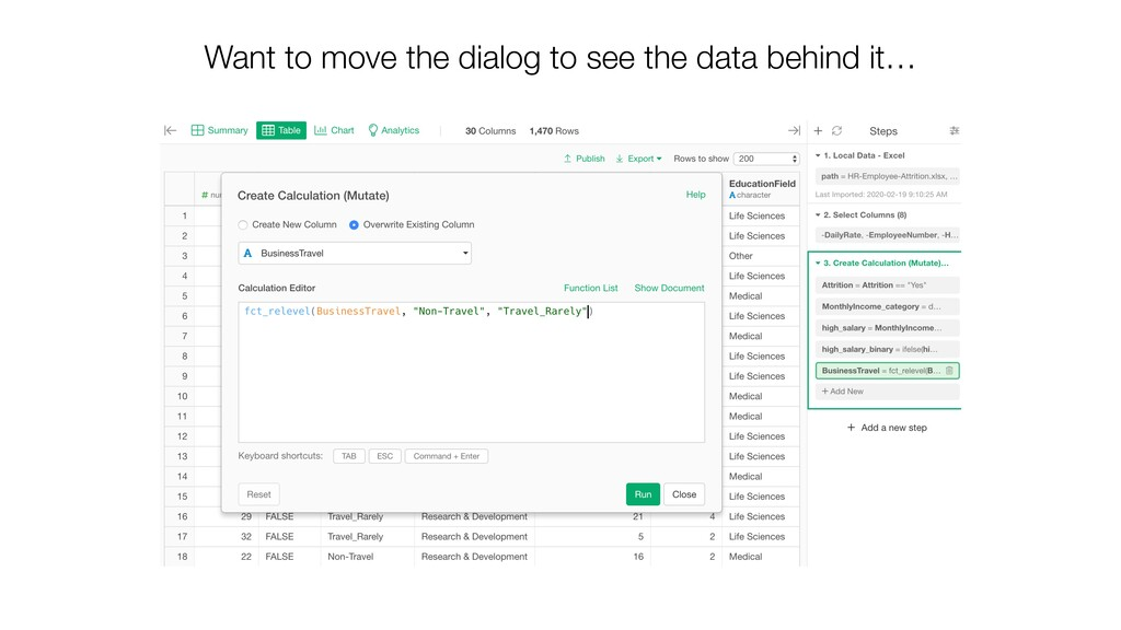 Want to move the dialog to see the data behind ...