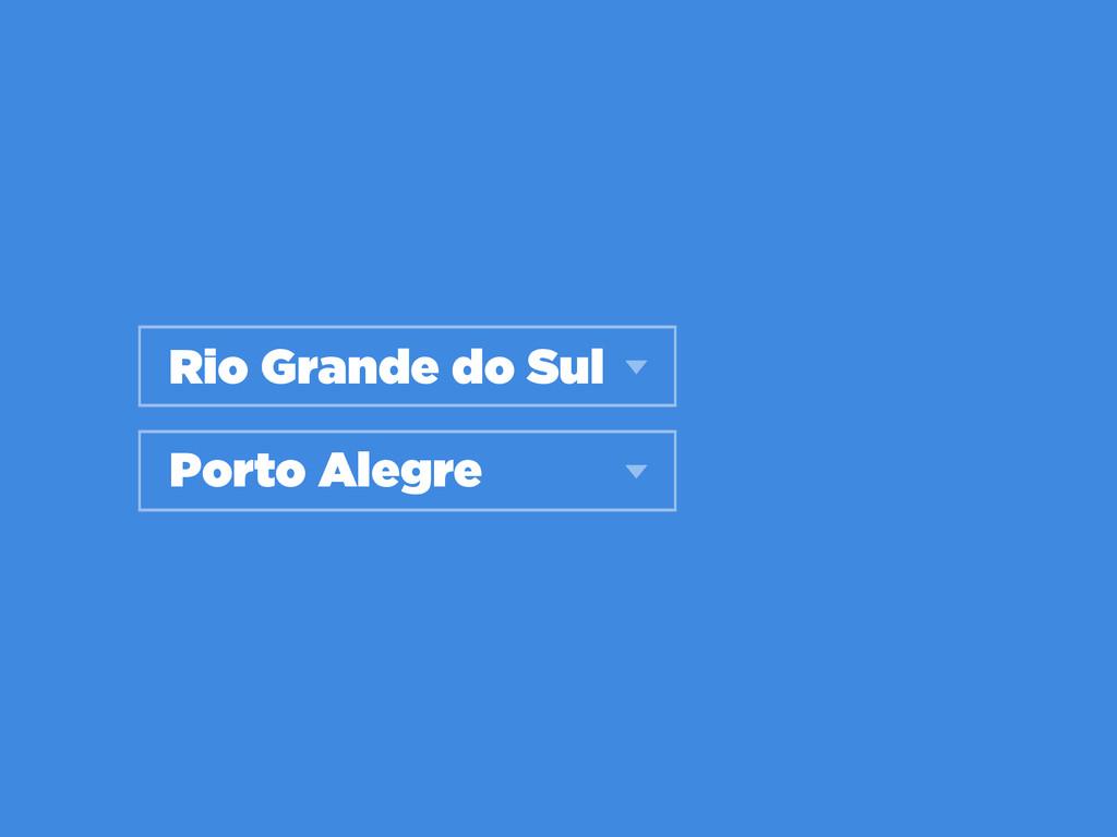 Rio Grande do Sul Porto Alegre