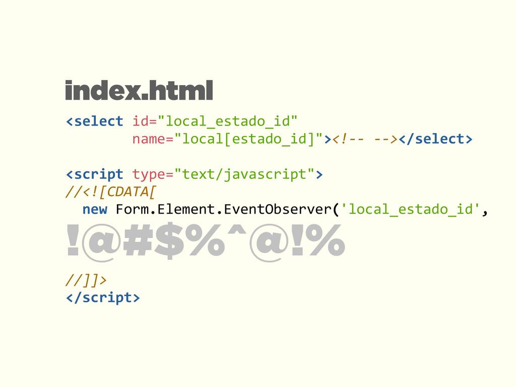 "<select id=""local_estado_id""     ..."