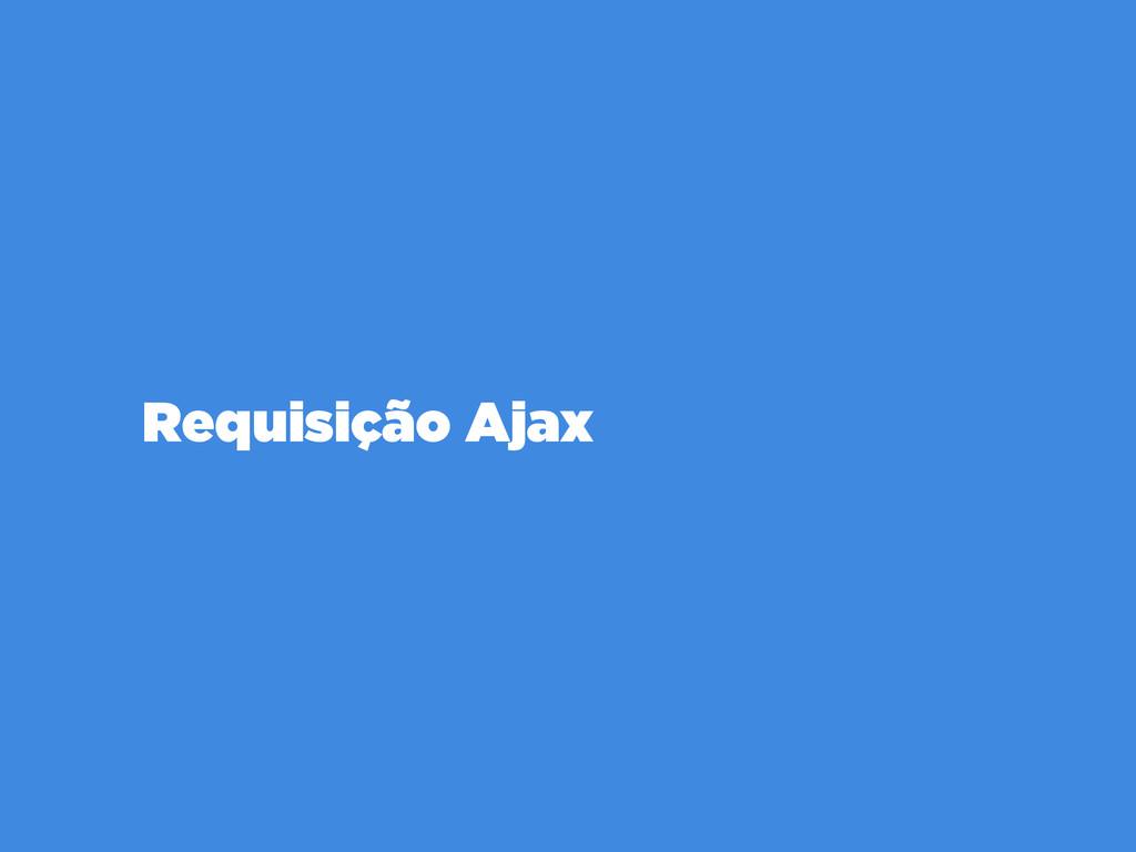Requisição Ajax