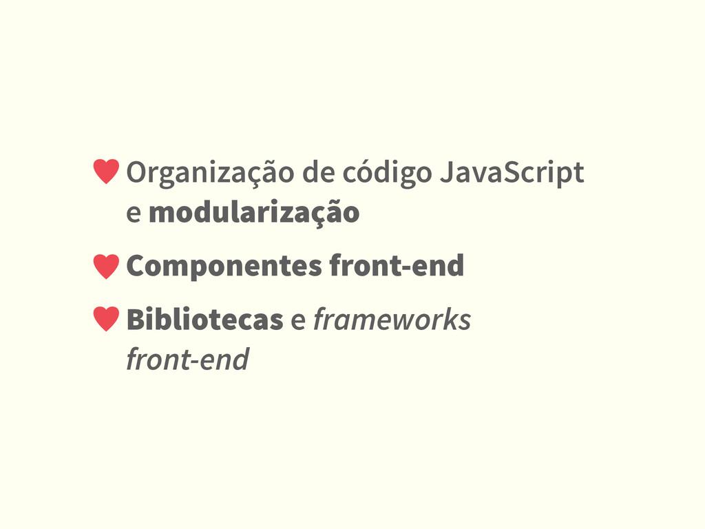 Organização de código JavaScript e modularizaçã...