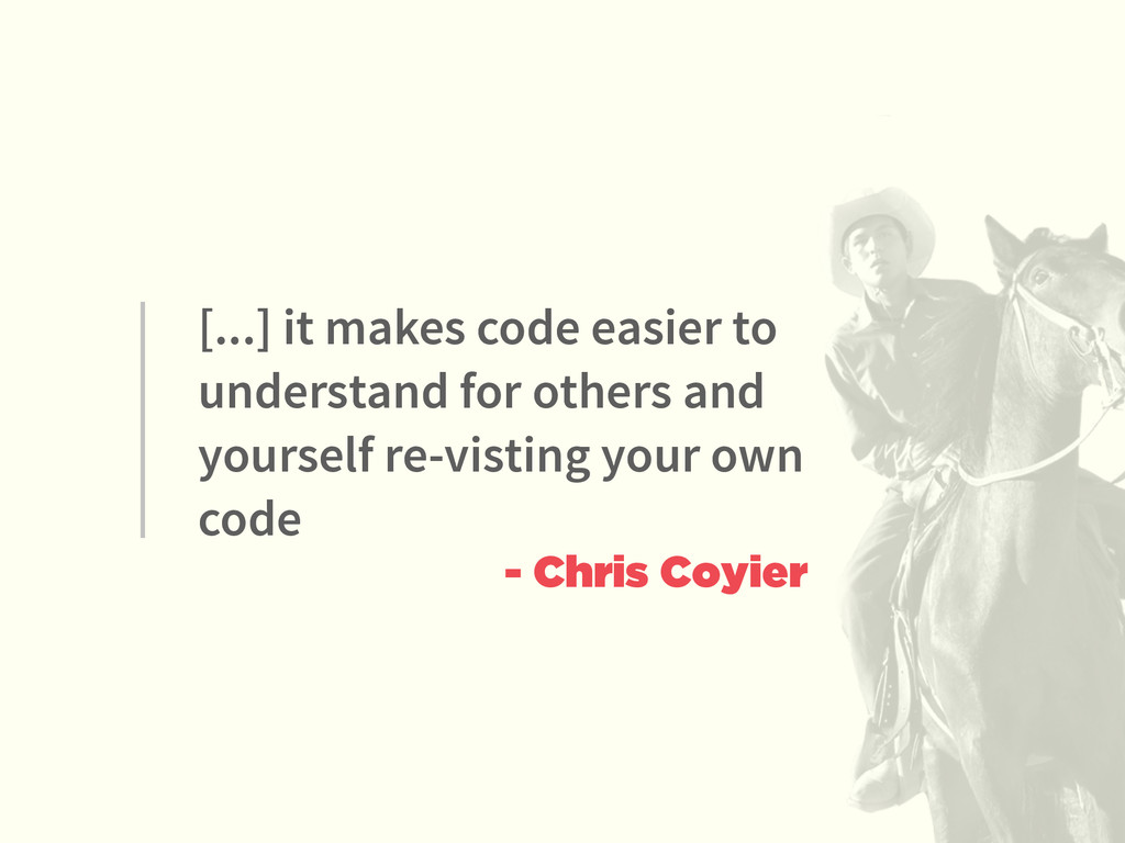[...] it makes code easier to understand for ot...