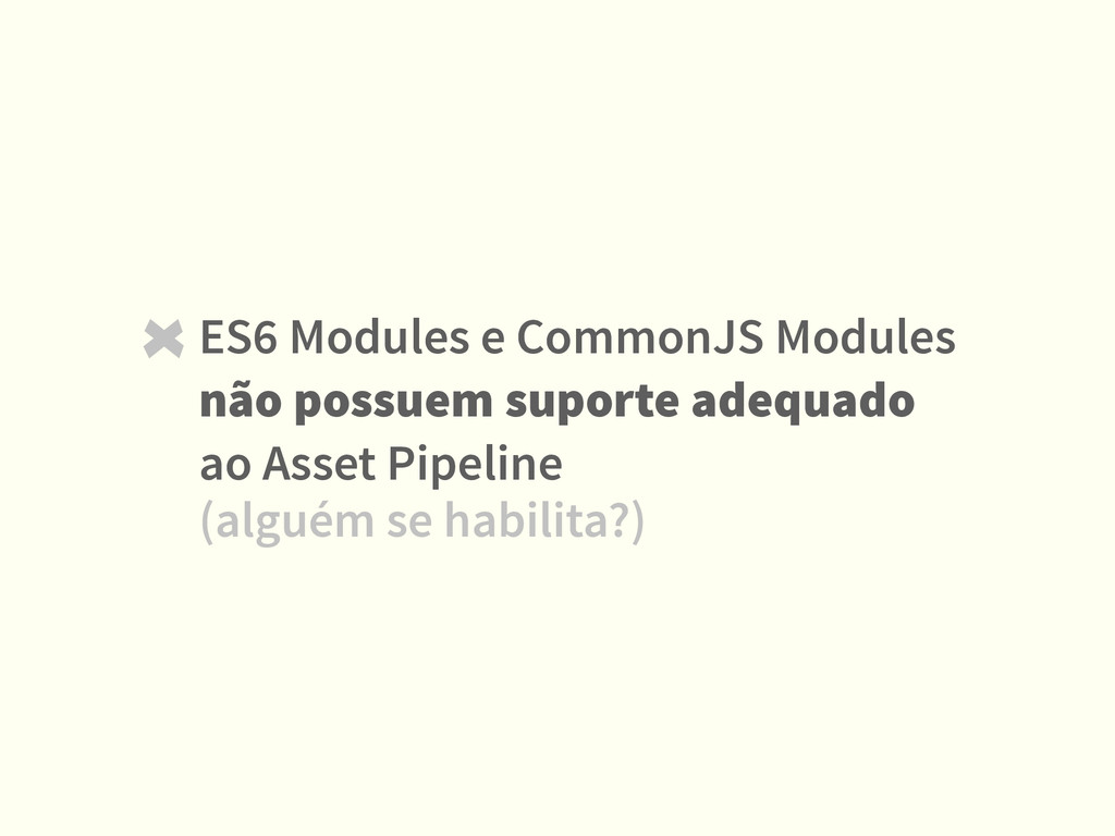 ES6 Modules e CommonJS Modules não possuem supo...