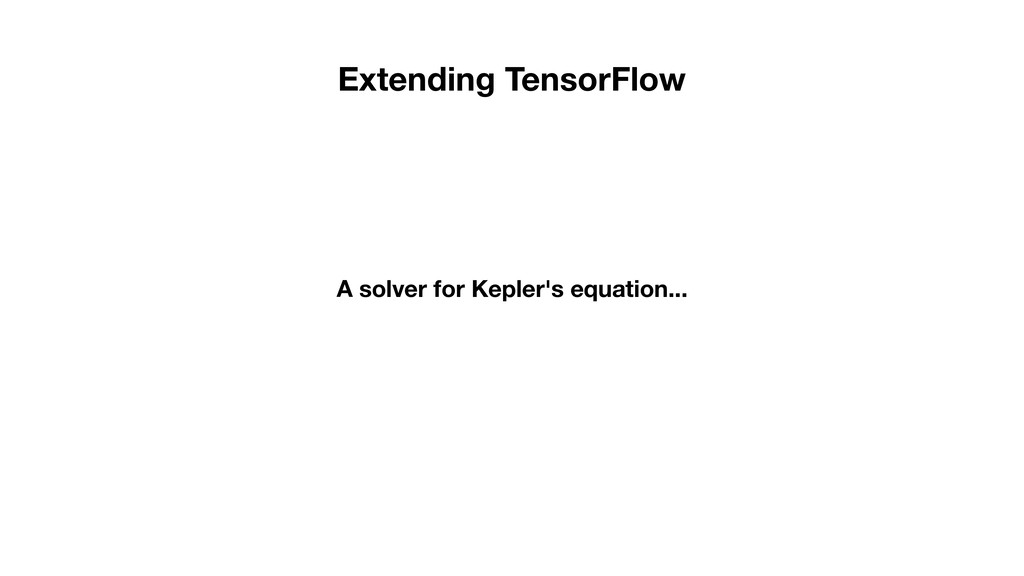 A solver for Kepler's equation... Extending Ten...