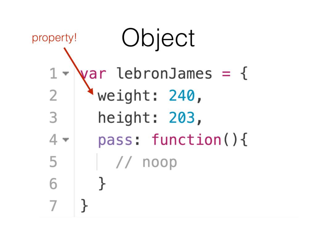 Object property!