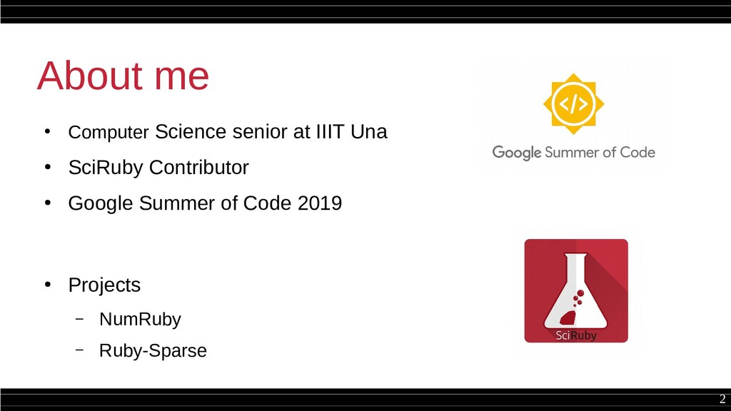 2 About me ● Computer Science senior at IIIT Un...