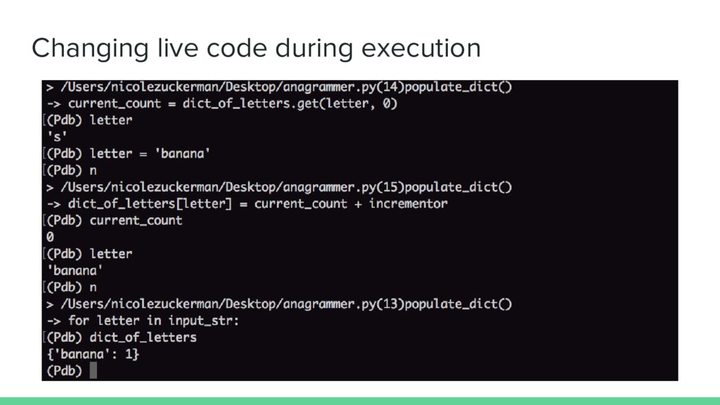 Changing live code during execution