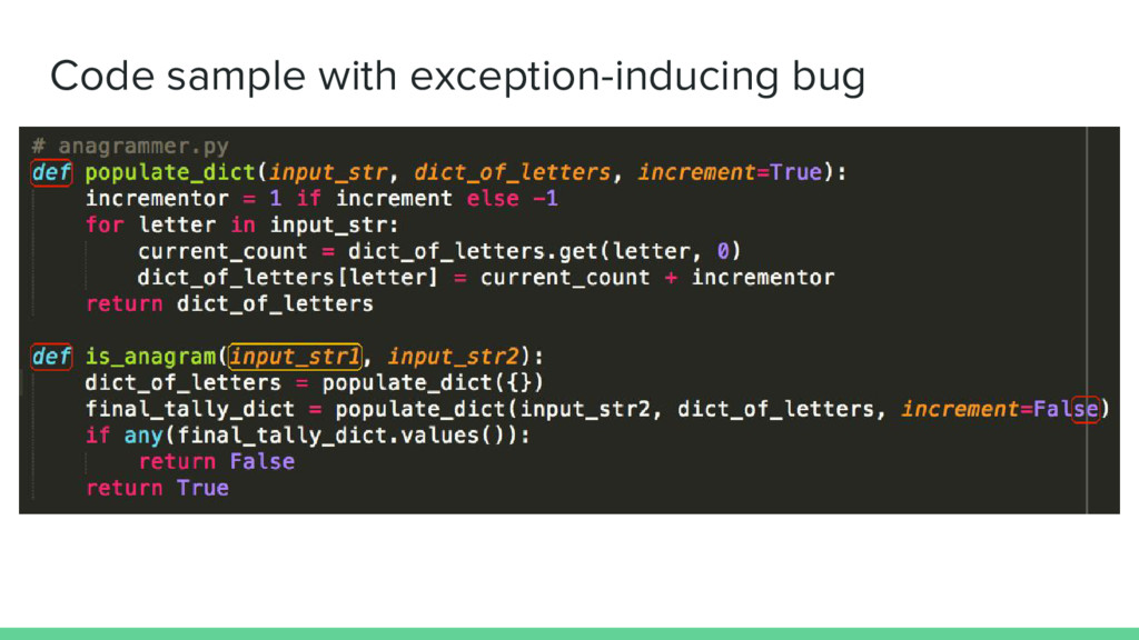 Code sample with exception-inducing bug