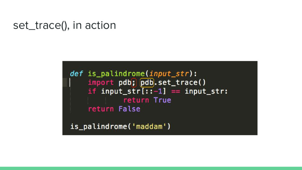 set_trace(), in action