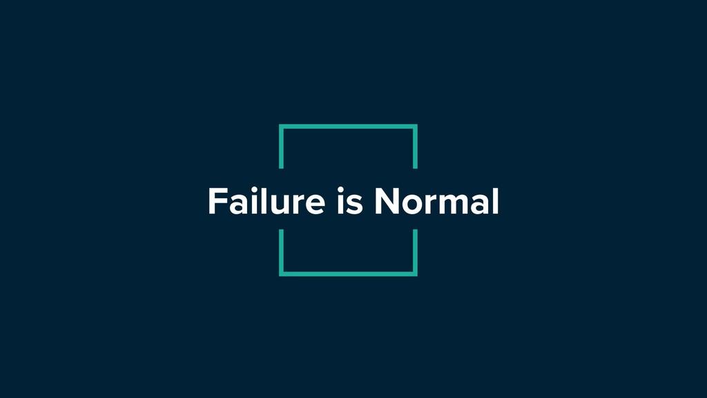 @HannahFoxwell #VelocityConf Failure is Normal
