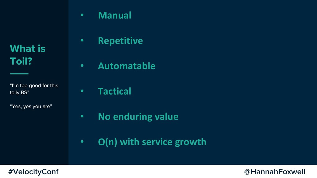 """@HannahFoxwell #VelocityConf What is Toil? """"I'm..."""