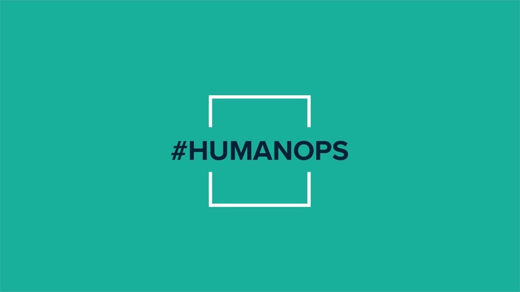 @HannahFoxwell #VelocityConf #HUMANOPS