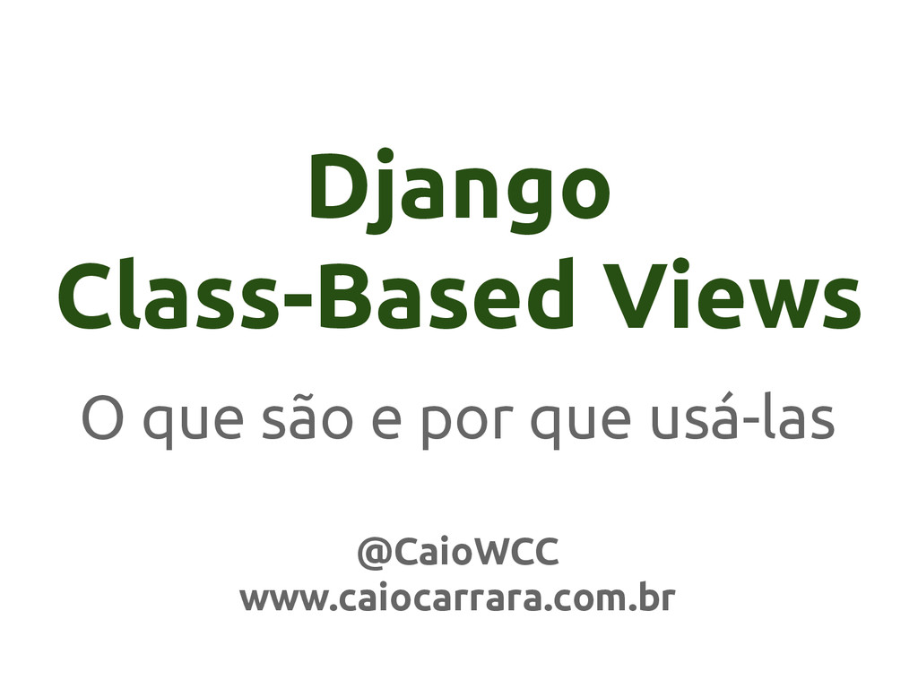 Django Class-Based Views O que são e por que us...