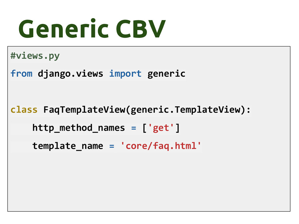 Generic CBV #views.py from django.views import ...