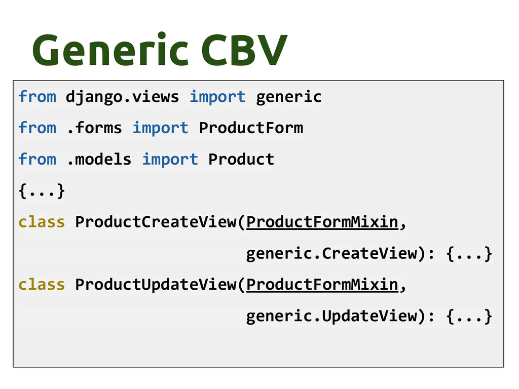 Generic CBV from django.views import generic fr...