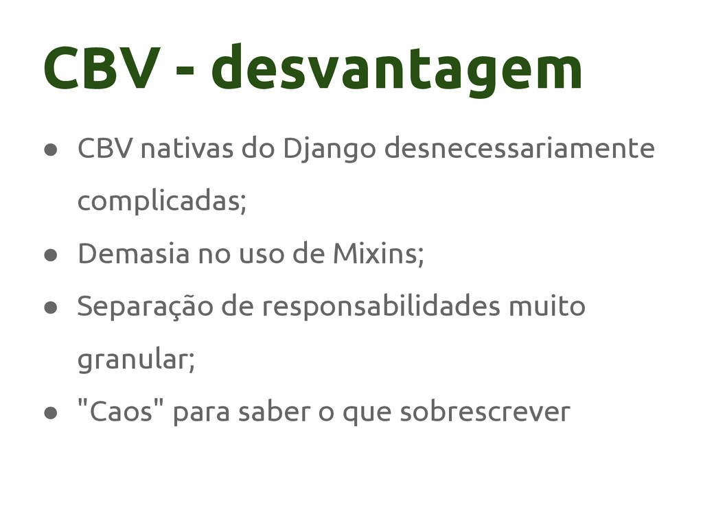 ● CBV nativas do Django desnecessariamente comp...