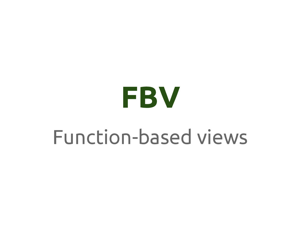 FBV Function-based views