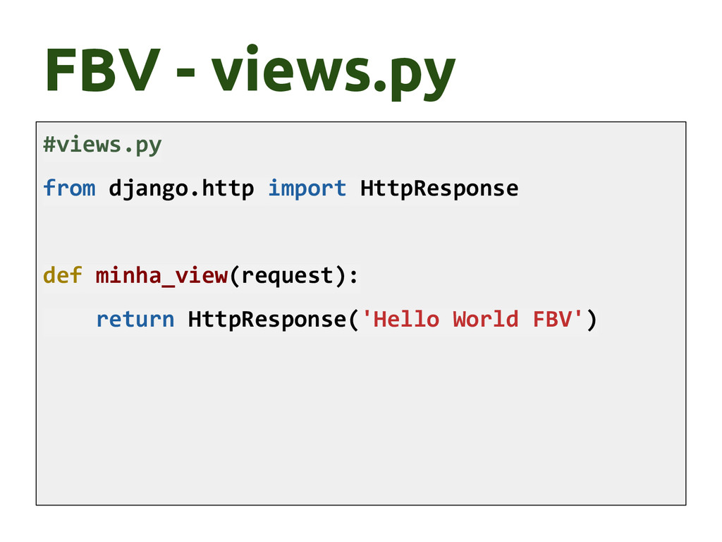 #views.py from django.http import HttpResponse ...