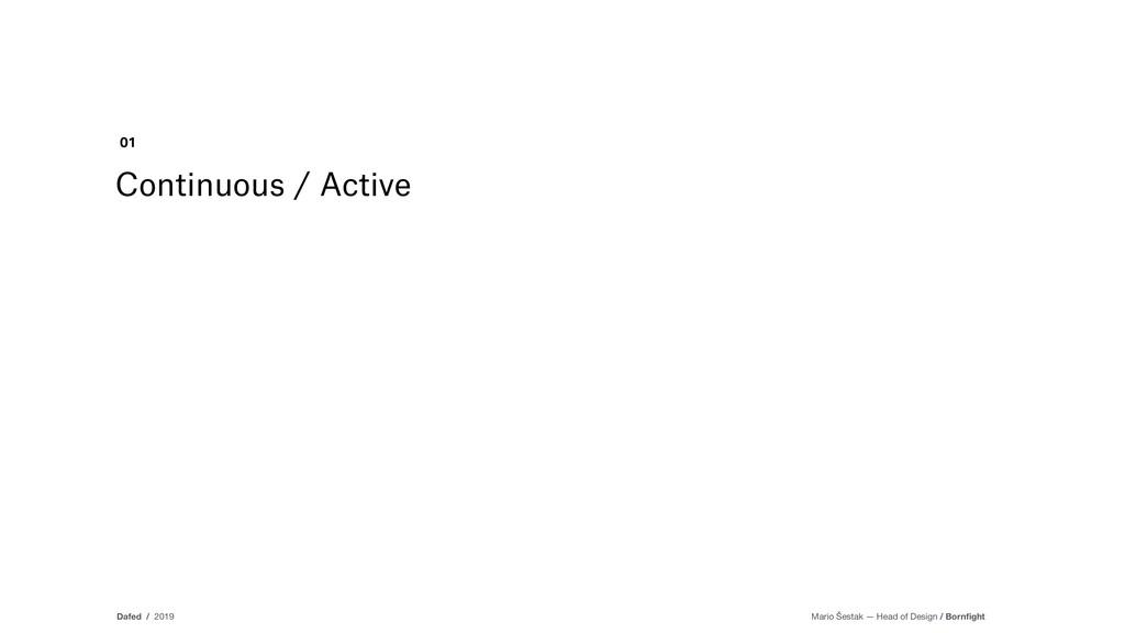Continuous / Active 01 Dafed / 2019 Mario Šesta...