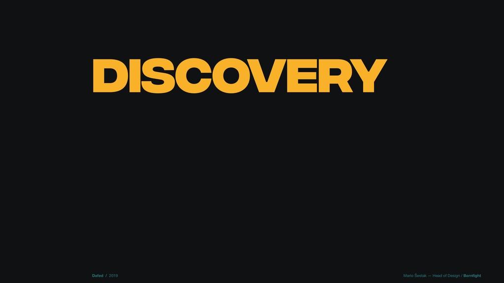 DISCOVERY Dafed / 2019 Mario Šestak — Head of D...