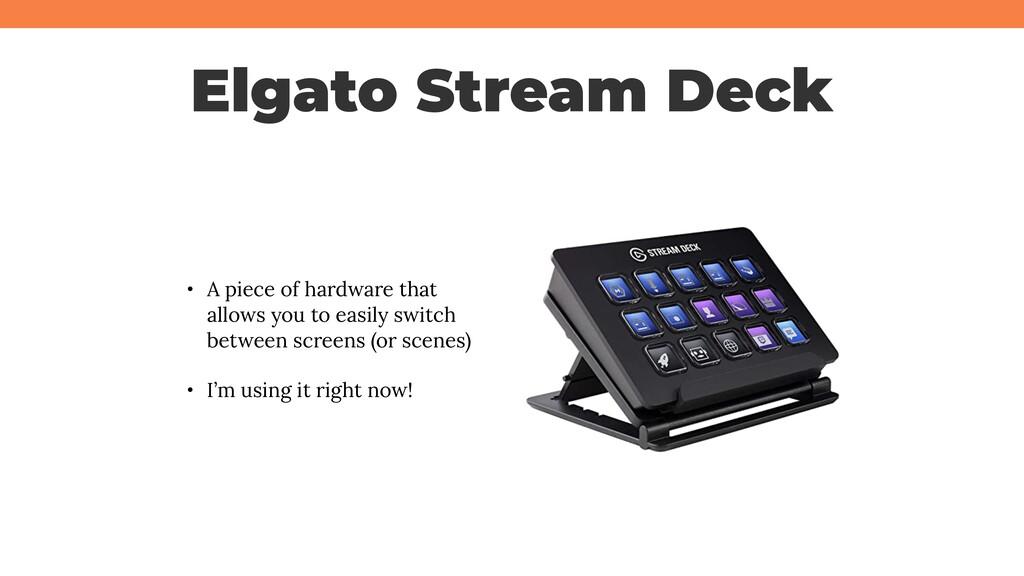 @jcasabona Elgato Stream Deck • A piece of hard...